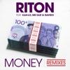 Money (feat Kah-Lo, Mr Eazi & Davido) [Remixes] - EP, Riton