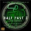 Half Past 3 (The Remix) [feat. Boogie Black, DJ Kool, Petawane & Fatman Scoop] - Single, DJ Mell Starr & Petawane
