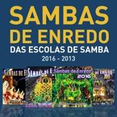Sambas De Enredo Das Escolas De Samba (2016 - 2013)