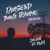 Julian le Play - Tausend bunte Träume (Maywald Remix Short Edit) artwork