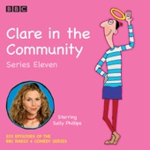 Harry Venning & David Ramsden - Clare in the Community, Series 11: The BBC Radio 4 comedy sitcom  artwork