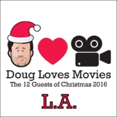 Cover to Doug Benson's Doug Loves Movies: The 12 Guests of Christmas 2016 (L.A.)