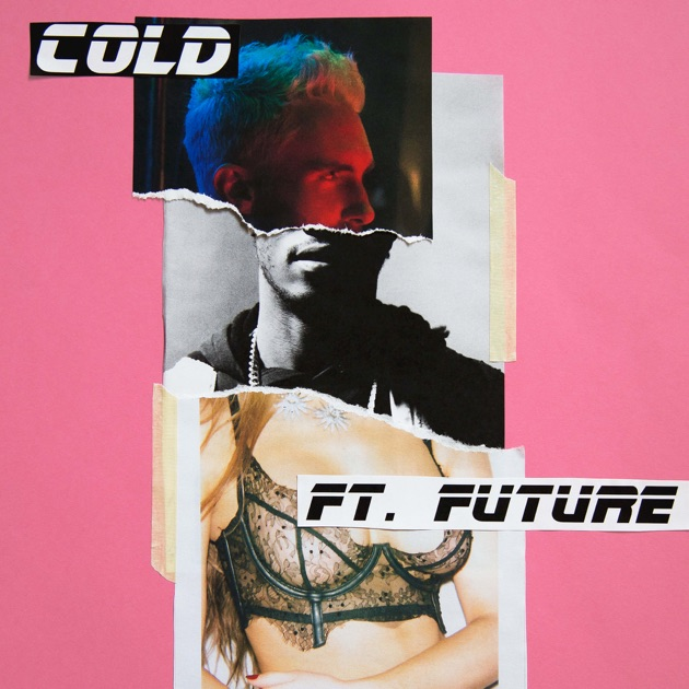 Cold (feat. Future) - Single by Maroon 5