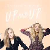 Up and Up - Lennon & Maisy