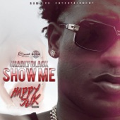 Show Me (Happy Juk Riddim) - Single