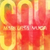Mark Ursa & Yuga Say - Say