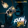 Know Sh#t! (feat. A Boogie With Da Hoodie) - Single, Remy Boy Monty