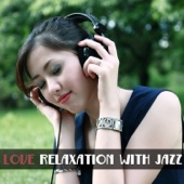 Ustaw na czasoumilacz Love Relaxation with Jazz Soft Jazz Music for Winter Chill Out Rest After Work Piano Restaurant Music Meet with Friends Cocktail Party Instrumental Jazzy Night Jazz Music Lovers Club