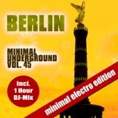 Berlin Minimal Underground, Vol. 45