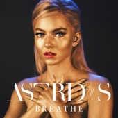 Astrid S - Breathe artwork