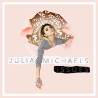 Issues - Single - Julia Michaels