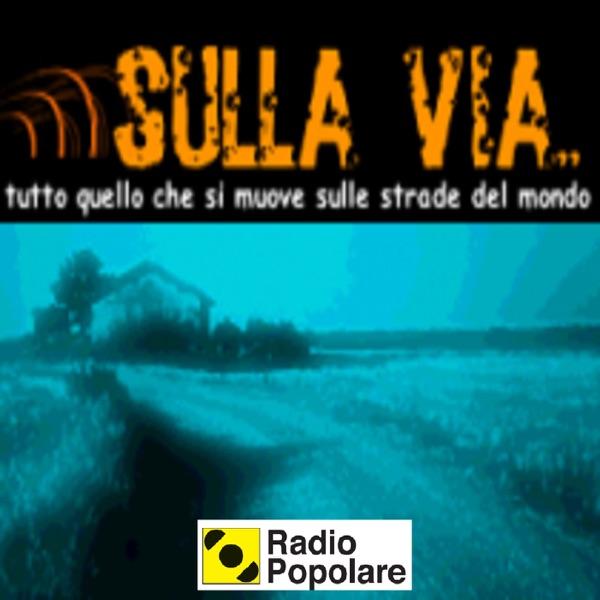Sulla via - Radio Popolare