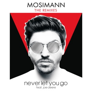 Mosimann - Never Let You Go