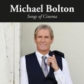 Songs of Cinema - Michael Bolton