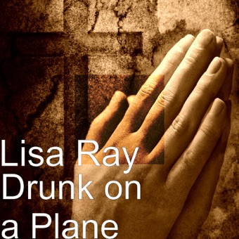 Drunk on a Plane – Lisa Ray