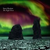 The Night Siren, Steve Hackett