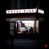Royal Blud - EP