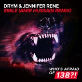 Smile (Amir Hussain Remix) - DRYM & Jennifer Rene