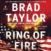 Ring of Fire: A Pike Logan Thriller, Book 11 (Unabridged) - Brad Taylor Cover Art
