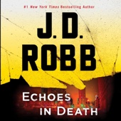 Echoes in Death (Unabridged) - J. D. Robb Cover Art
