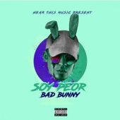 Soy Peor - Bad Bunny Cover Art