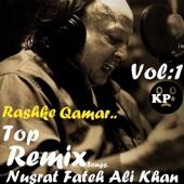Nusrat Fateh Ali Khan - Mere Rashke Qamar (Remix by Khokhar Productions) artwork