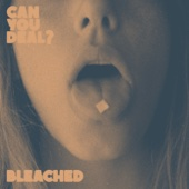 Can You Deal? - EP - Bleached Cover Art