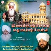 Jinne Avtar Vi Aaye, Aaun Ton Baad Chale Gaye Par Guru Nanak Ji Aaun Ton Baad Gaye Nahin