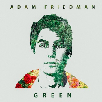 Green – EP – Adam Friedman
