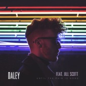 Until the Pain Is Gone (feat. Jill Scott) - Daley Cover Art