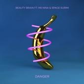 Danger (feat. Ms. Nina & Space Surimi)
