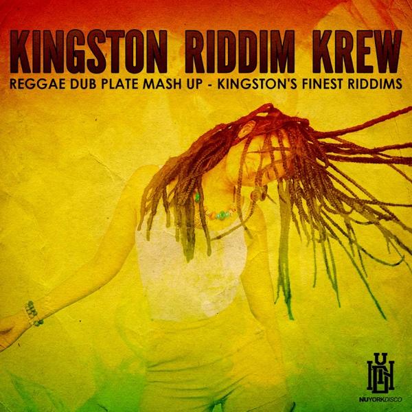 Reggae Dub Plate Mash Up - Kingston's Finest Riddims | Kingston Riddim Krew