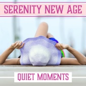 Serenity New Age: Quiet Moments – Peaceful Ambient Collection, Blissful Time for Relaxing Meditation, Soft Zen Music & Inner Silence