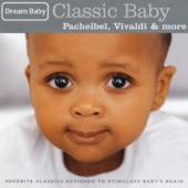 Classic Baby: Pachelbel, Vivaldi & More