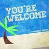 You're Welcome - Single, Jonathan Young