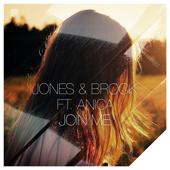 Join Me (feat. Anica) - Jones & Brock