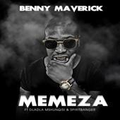Benny Maverick - Memeza (feat. Dladla Mshunqisi & SpiritBanger) artwork
