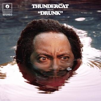 Drunk – Thundercat