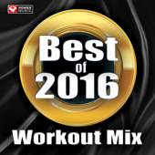 Best of 2016 Workout Mix (60 Min Non-Stop Workout Mix 130 BPM)