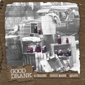 Good Drank (feat. Gucci Mane & Quavo)