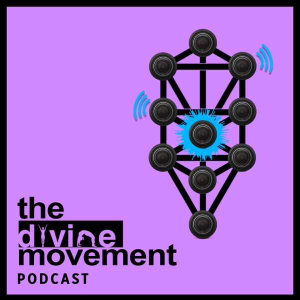 The Divine Movement Podcast