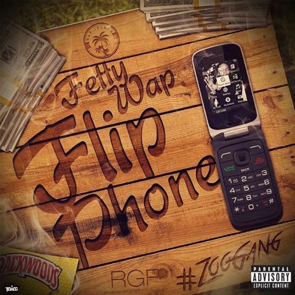 Fetty Wap - Flip Phone - Single [iTunes Plus AAC M4A] (2017