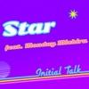 Star (feat. Monday Michiru) - Single ジャケット写真