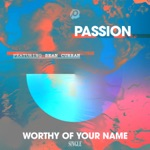 Worthy of Your Name (feat. Sean Curran) - Single