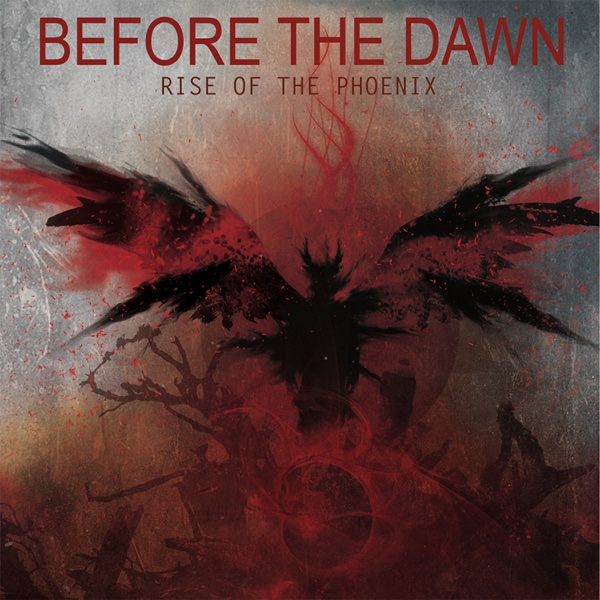Rise of the Phoenix | Before the Dawn