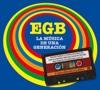 EGB. La música de una generación