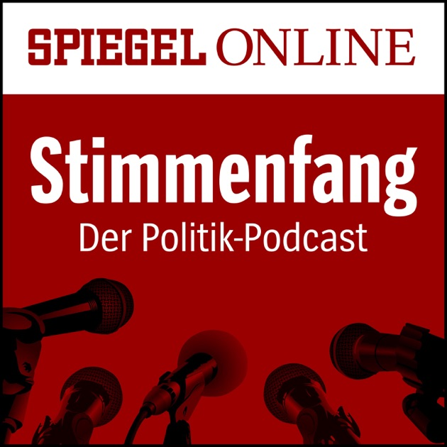 stimmenfang der politik podcast von spiegel online von spiegel online auf apple podcasts. Black Bedroom Furniture Sets. Home Design Ideas