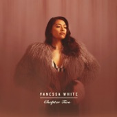 Chapter Two, Vanessa White