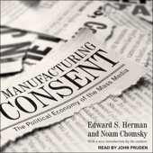 Manufacturing Consent: The Political Economy of the Mass Media (Unabridged) - Edward S Herman & Noam Chomsky Cover Art