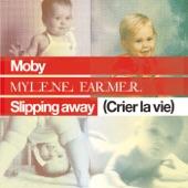 Slipping Away (Crier la Vie) [feat. Mylène Farmer] - EP